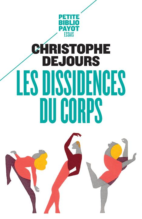 LES DISSIDENCES DU CORPS(NE) - REPRESSION ET SUBVERSION EN PSYCHOSOMATIQUE